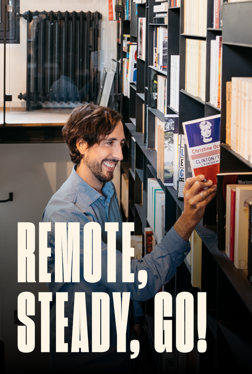 Remote, Steady Go!